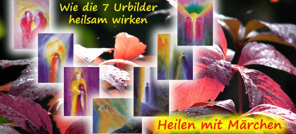 7 Urbilder des Märchens und Lebens